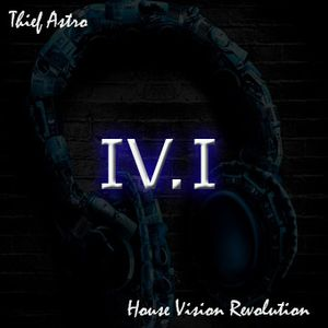Thief Astro - House Vision Revolution 4.1