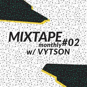 Folks Monthly Mixtape #02 w/ VYTSON