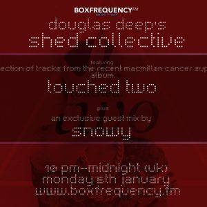Douglas Deeps Radio Show #11 (05/01/15) - Touched Two and DJ Snowy