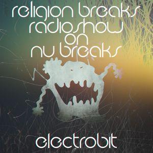 ElectroBiT - Religion Breaks Radioshow 025 (26.11.15)