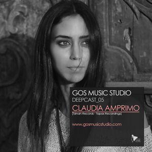GOS MUSIC STUDIO_DEEPCAST_05_CLAUDIA AMPRIMO_[Tzinah Records - Tapas Recordings]