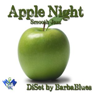 Apple Night - Smooth Jazz - DjSet by BarbaBlues
