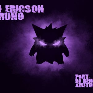 Gengar (part. Dj Renee Azeitona)