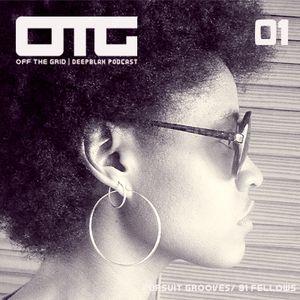 DEEPBLAK | OFF The Grid 01 | Pursuit Grooves