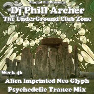 Alien Imprinted Neo Glyph - The UnderGround Club Zone Radio Show