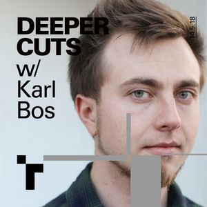 Deeper Cuts with Karl Bos - 14 June 2018