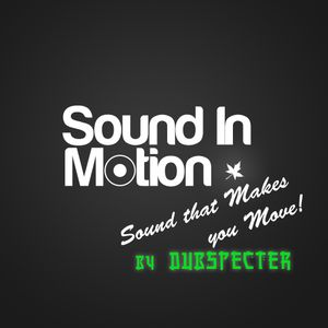 Dubspecter - Sound That Makes You Move!