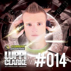Luppi Clarke - Clubmixx Showtime #014 (SeeJay Radio!) [07-02-2014-014]