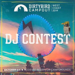 Dirtybird Campout 2019 DJ Contest: – DJ Pintsize