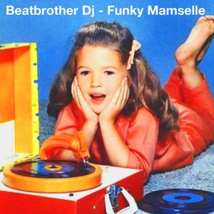 Funky Mamselle