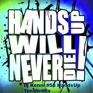 #56 Dj Kenni - HandsUp TenMinMix