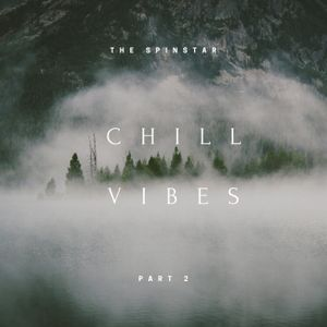 Chill Vibes 2