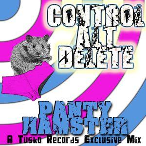 Control+Alt+Delete - Tusko Tuesdays Panty Hampster Mix