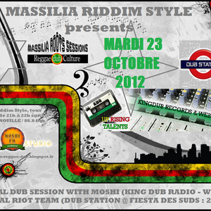 Massilia riddim Style - with Moshi (King Dub Radio) special Dub Selections