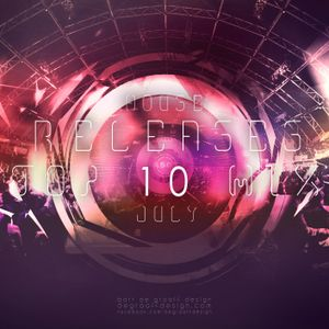 Music Updates House Releases Top 10 Mix - July - Mixed by T-JS