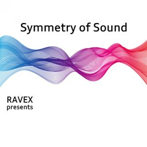 Artur Poniat a.k.a. Ravex pres. Symmetry of Sound vol. 3