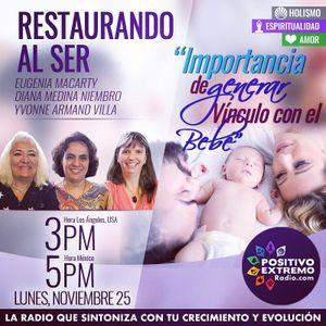 RESTAURANDO AL SER-11-25-19-IMPORTANCIA DE GENERAR VINCULO CON EL BEBE