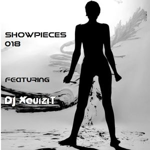 Showpieces 018, hosted by DJ Xquizit