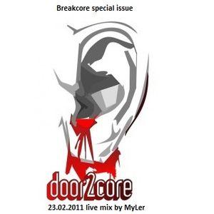 Door2Core radioshow with MyLer - 23.02.2011 (live on DJStation.ru)
