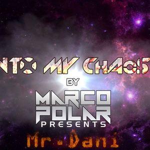 Into My Chaos Episode 37 Presents Mr. Dani