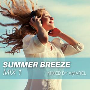 Summer Breeze Mix 1 (Uplifting Emotional Chillout Balearic)