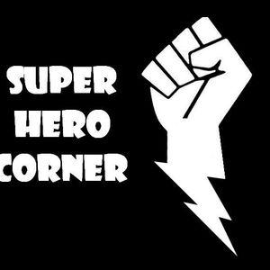 Super Hero Corner 05: Sacrifices Must Be Made