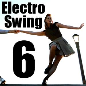 Electro Swing 6