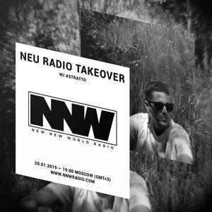 Neu Radio Takeover w/ Astratto - 20th January 2020
