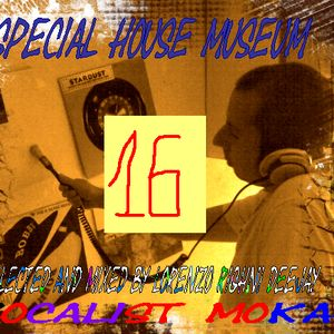 Special House Museum - Sedicesima Puntata