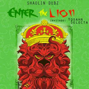 """""""Enter The Lion"""" Dub Session Show"""
