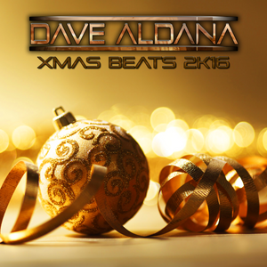 Xmas Beats 2K16 - Mixed by Dave Aldana