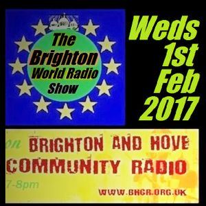 Brighton World Radio Show 01 February 2017 with Donald Shier