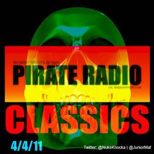 #Pirate Radio | Classics - 4/4/11
