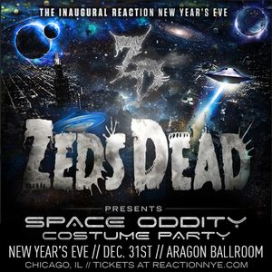 Zeds Dead - Space Oddity Mix