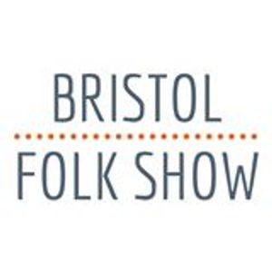 Bristol Folk Show October 2016