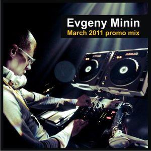 Evgeny Minin - march 2011 promo mix
