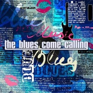 The Blues Come Calling #22 - Time to play the blues . . .
