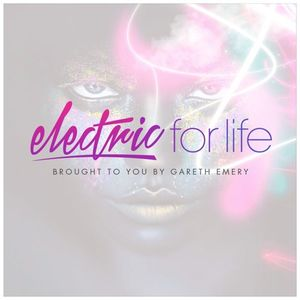 Electric For Life #EFL035 (July 21st, 2015)