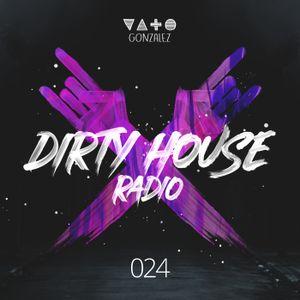 Dirty House Radio #024