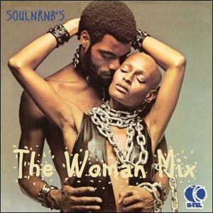 SoulNRnB's The Woman Mix