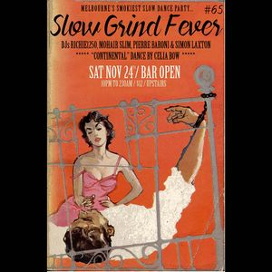 SLOW GRIND FEVER MIX #65 by Richie1250, Simon Laxton and Pierre Baroni