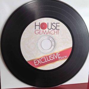 House Gemacht #1