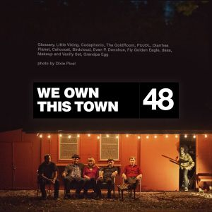 We Own This Town: Volume 48