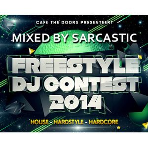 Freestyle De Lier DJ Contest - Mixed by Sarcastic