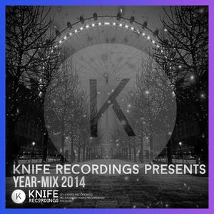 Knife Recordings Year-Mix 2014 [FULL MIX INC. TRACKLIST!]