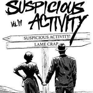 Suspicious Activity! Episode 3 10/19/17