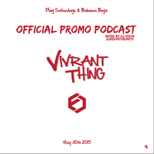 Vivrant Thing - Official Podcast | RnB & HipHop Podcast