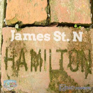 A Walk Down Main Street Hamilton, ON - James Street North