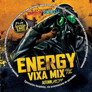 Energy Vixa Mix Katowice mix by DEEPUSH & D-WAVE & KILLER