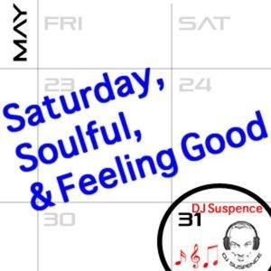 Saturay, Soulful & Feeling Good House Mix